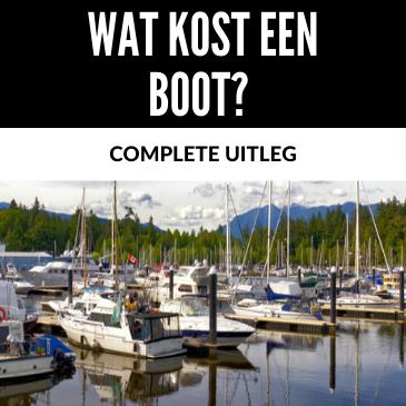 Wat kost een boot? Complete Uitleg Voor Alle Soorten Boten