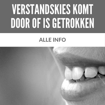 Verstandskies Komt Door of is Getrokken: Alle Info