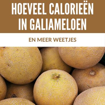 Hoeveel Calorieën in een Galiameloen & Meer Weetjes
