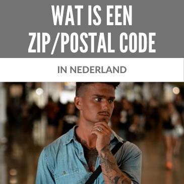 Wat is een ZIP Code of Postal Code in Nederland?