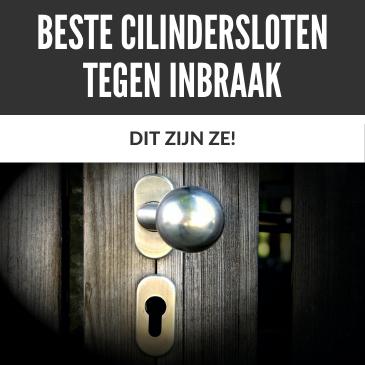 Beste Cilindersloten Tegen Inbraak: Dit Zijn Ze!
